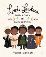 Cover of Little Leaders, bold women in black history