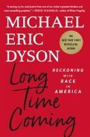 Cover of Long Time Coming by Michael Eric Dyson