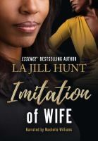 Cover of Imitation Wife by La Jill Hunt