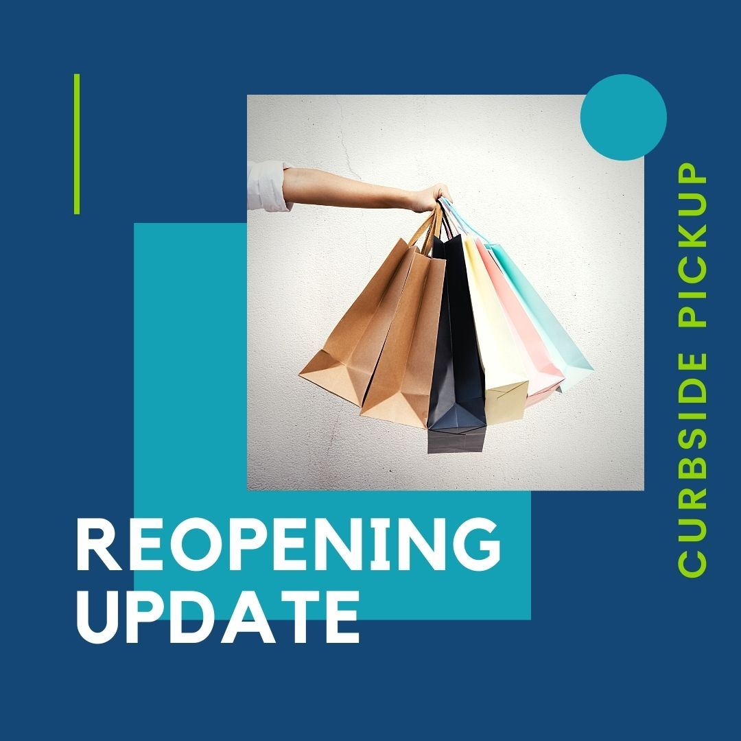Site Reopening Update Announcement_CurbsidePickup