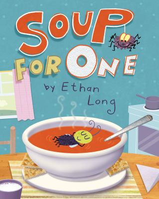 Soup for One by Ethan